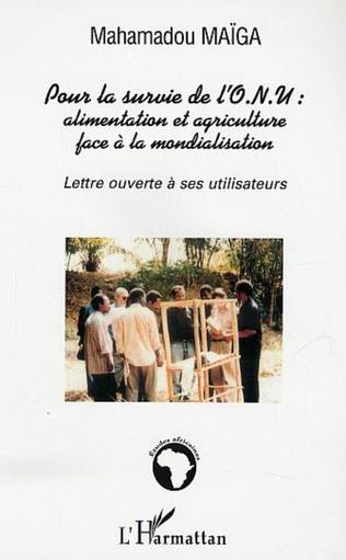 Couverture Pour la survie de l'O.N.U. alimentation et agriculture face à la mondialisation