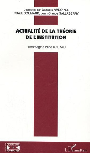 Couverture Actualité de la théorie de l'institution