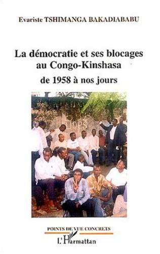Couverture La démocratie et ses blocages au Congo-Kinshasa de 1958 à nos jours