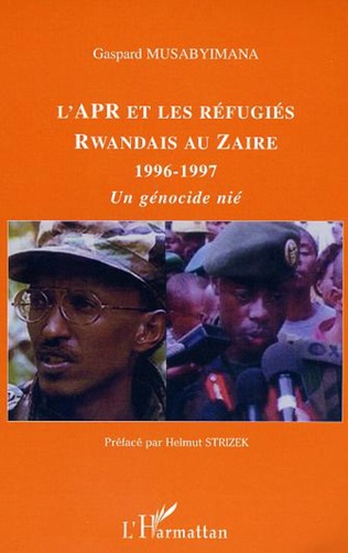 Couverture L'APR et les réfugiés rwandais au Zaïre 1996-1997