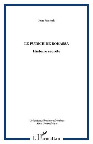 Couverture Le putsch de Bokassa