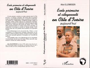 Couverture Ecole primaire et citoyenneté en Côte d'ivoire aujourd'hui