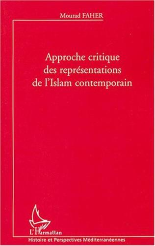 Couverture Approche critique des représentations de l'Islam contemporain