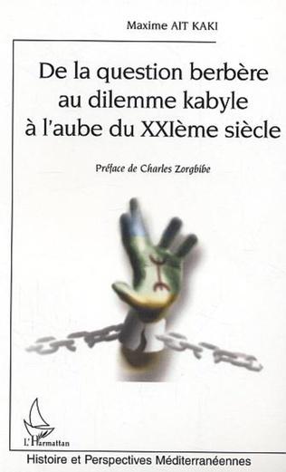 Couverture DE LA QUESTION BERBERE AU DILEMME KABYLE A L'AUBE DU XXIE SIECLE