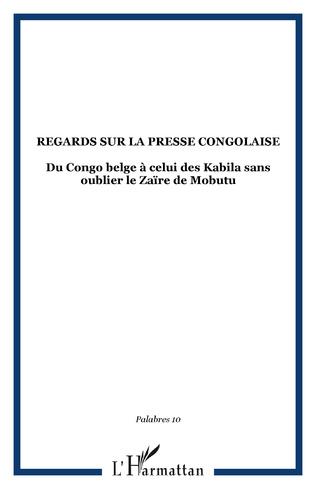 Couverture Regards sur la presse congolaise