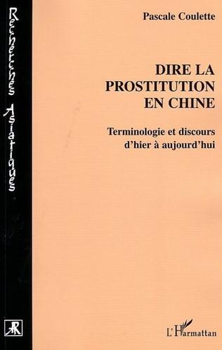 Couverture Dire la prostitution en Chine