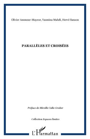 Couverture Parallèles et croisées