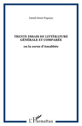 Couverture Trente essais de littérature générale et comparée