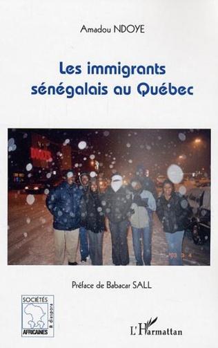 Couverture Les immigrants sénégalais au Québec