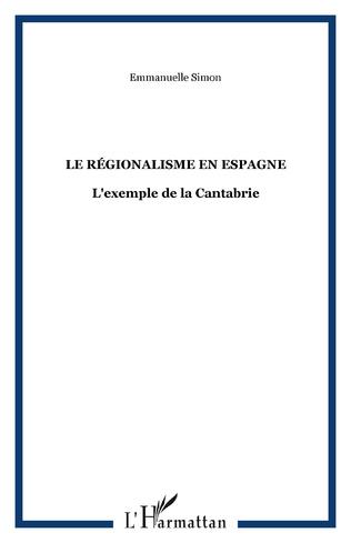 Couverture Le régionalisme en Espagne