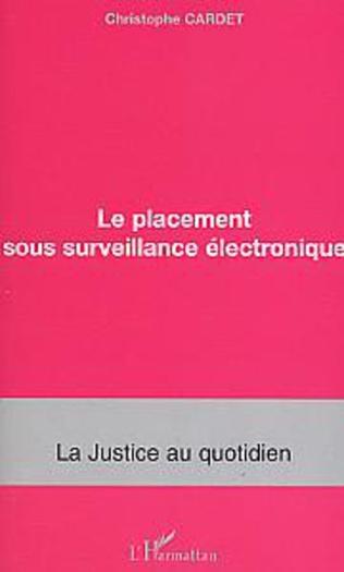 Couverture Le placement sous surveillance électronique