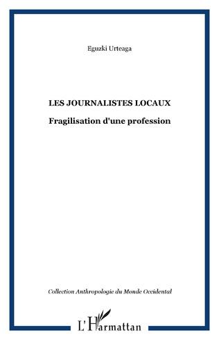 Couverture Les journalistes locaux