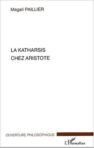 Couverture La katharsis chez Aristote