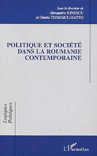 Couverture Politique et société dans la Roumanie contemporaine