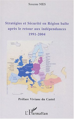 Couverture Stratégies et sécurité en région balte après le retour aux indépendances