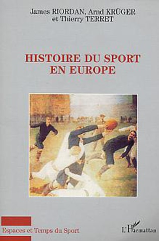Couverture Histoire du sport en Europe