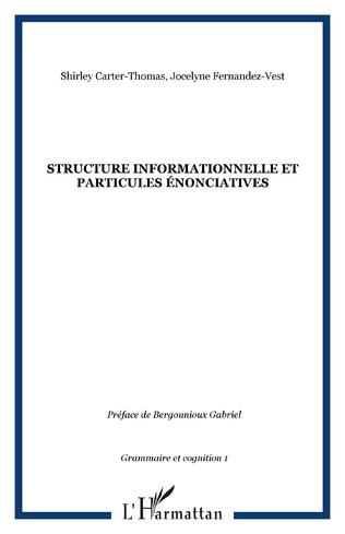 Couverture Structure informationnelle et particules énonciatives