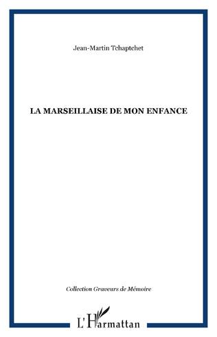 Couverture La Marseillaise de mon enfance