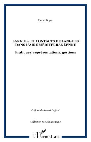 Couverture Langues et contacts de langues dans l'aire méditerranéenne