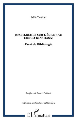 Couverture Recherches sur l'écrit (au Congo-Kinshasa)