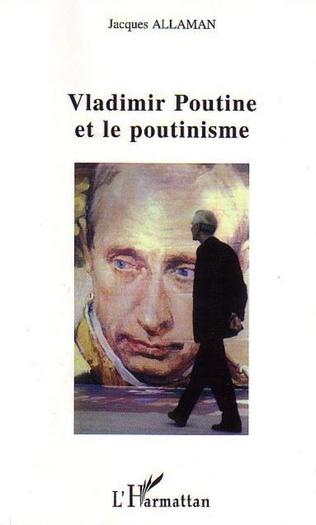 Couverture Vladimir Poutine et le poutinisme