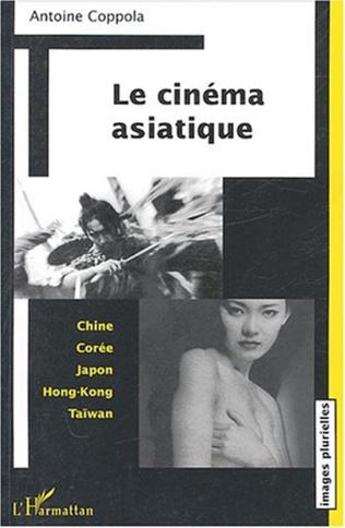 Couverture Le cinéma asiatique