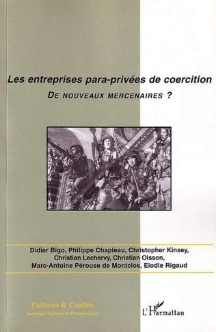 Couverture Les entreprises para-privées de coercition, de nouveaux mercenaires ?