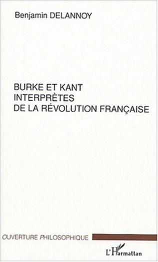 Couverture Burke et Kant interprètes de la révolution française