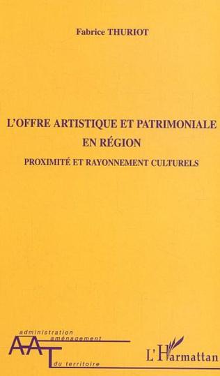 Couverture L'offre artistique et patrimoniale en région