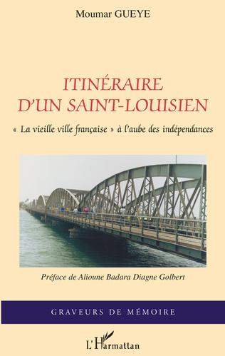 Couverture Itinéraire d'un saint-louisien