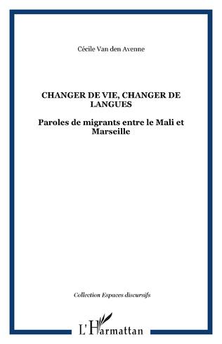 Couverture Changer de vie, changer de langues
