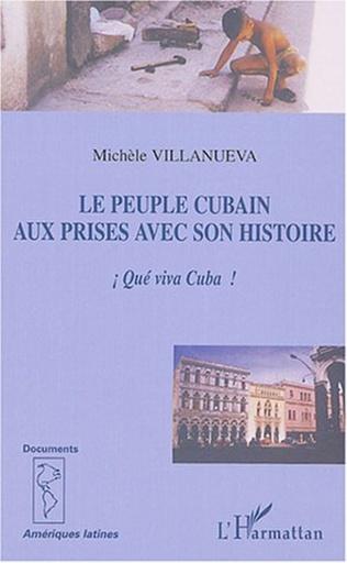 Couverture Le peuple cubain aux prises avec son histoire