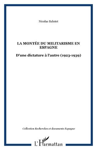 Couverture La montée du militarisme en Espagne
