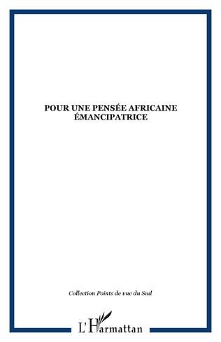 Couverture Pour une pensée africaine émancipatrice
