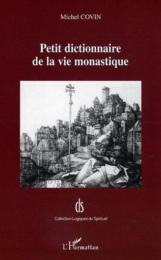 Couverture Petit dictionnaire de la vie monastique