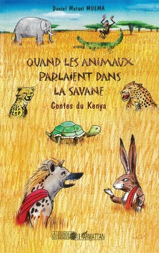 Couverture Quand les animaux parlaient dans la savane