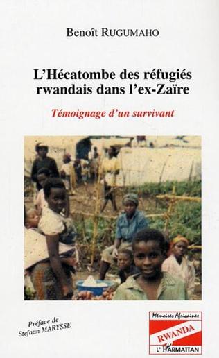 Couverture L'Hécatombe des réfugiés rwandais dans l'ex-Zaïre