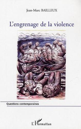 Couverture L'engrenage de la violence