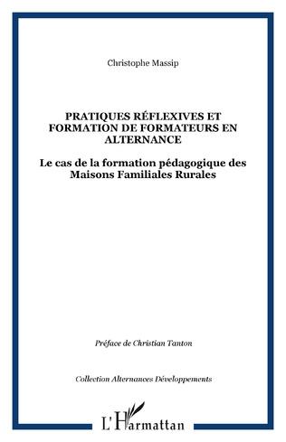 Couverture Pratiques réflexives et formation de formateurs en alternance