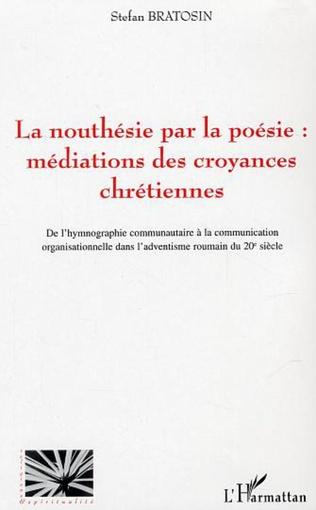 Couverture La nouthésie par la poésie : médiations des croyances chrétiennes