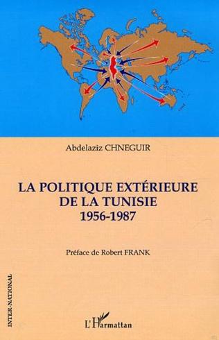 Couverture La politique extérieure de la Tunisie