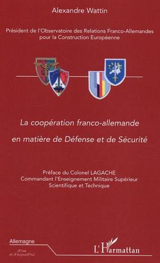 Couverture La coopération franco-allemande en matière de Défense et de Sécurité