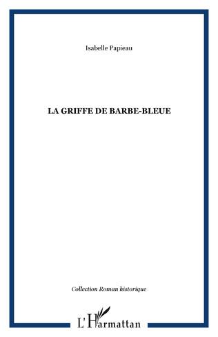 Couverture La Griffe de Barbe-Bleue