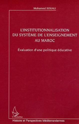 Couverture L'institutionnalisation du système de l'enseignement au Maroc