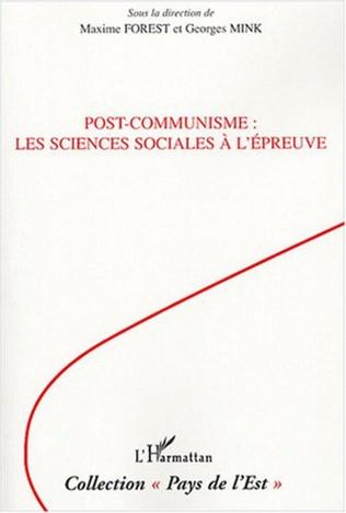 Couverture Post-communisme : les sciences sociales à l'épreuve