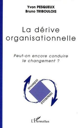 Couverture La dérive organisationnelle