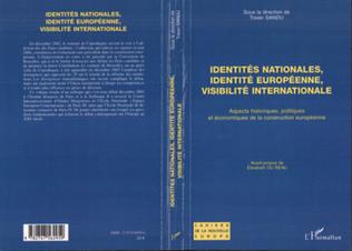 Couverture Identités nationales, identité européenne, visibilité internationale