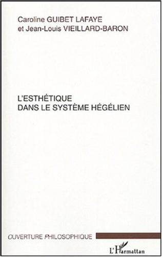 Couverture L'esthétique dans le système hégélien