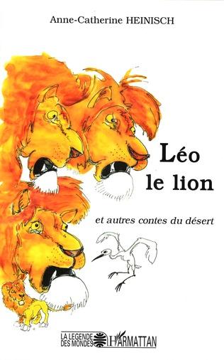 Couverture Léo le lion et autres contes du désert