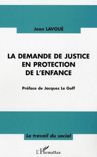 Couverture La demande de justice en protection de l'enfance